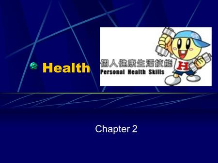 Health Chapter 2.