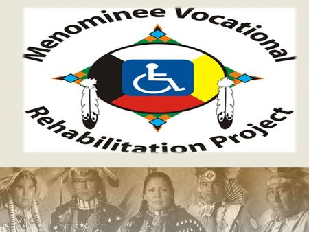 Where Tribal Vocational Rehabilitation falls under Rehabilitation Act (1998) Title IV of the Workforce Investment Act U.S. Department of Education Office.