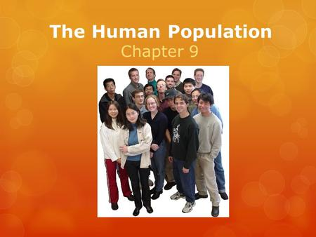 The Human Population Chapter 9.