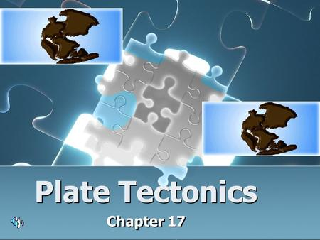 Plate Tectonics Chapter 17. The Earth's Drifting Continents German scientist Alfred Wegener, 1900's proposed the Theory of Continental Drift It was.