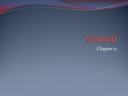 SOUND Chapter 11.