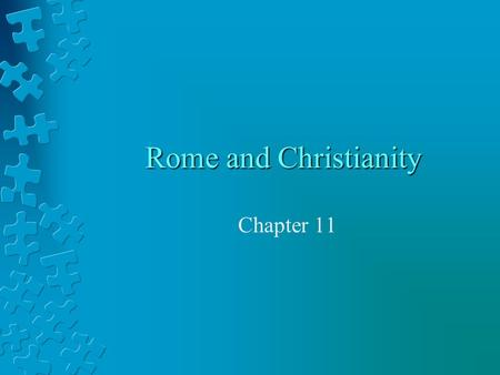 Rome and Christianity Chapter 11.
