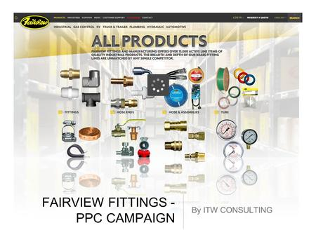 FAIRVIEW FITTINGS - PPC CAMPAIGN By ITW CONSULTING.