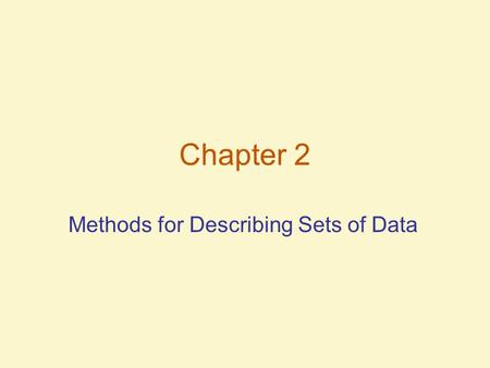 Methods for Describing Sets of Data
