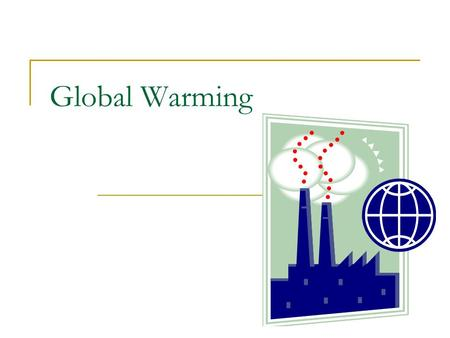 1 The Carbon Cycle And Global Warming 2 Carbon Cycle