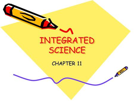 INTEGRATED SCIENCE CHAPTER 11.