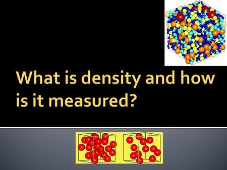 What is density and how is it measured?