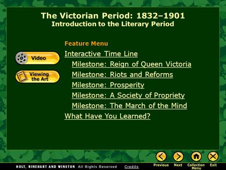 The Victorian Period: 1832–1901 Introduction to the Literary Period Interactive Time Line Milestone: Reign of <strong>Queen</strong> <strong>Victoria</strong> Milestone: Riots and Reforms.