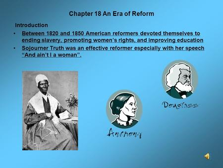 Chapter 18 An Era of Reform