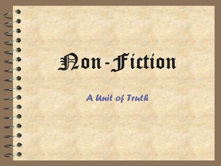 Non-Fiction A Unit of Truth.
