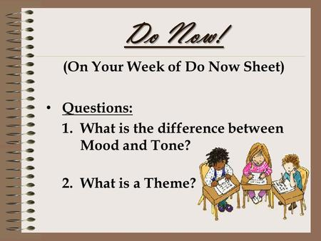 (On Your Week of Do Now Sheet)