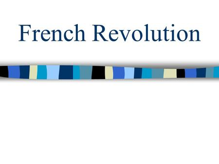 French Revolution.