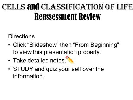 Cells and Classification of Life Reassessment Review