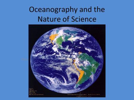 Click to edit Master subtitle style Oceanography and the Nature of Science.