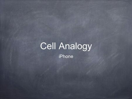 Cell Analogy iPhone.
