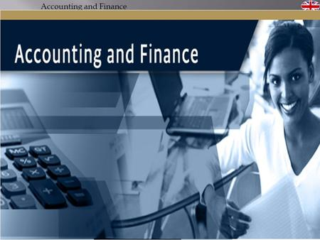 Accounting and Finance. Vocabulary Liabilities: O bligations of the firm to outsiders or claims against its assets by outsiders (debts of the firm). Assets: