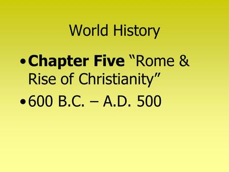 "World History Chapter Five ""Rome & Rise of Christianity"""