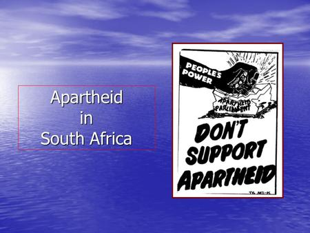 Apartheid in South Africa. What is apartheid? Apartheid means-separate or apart. Apartheid means-separate or apart. Apartheid was a system of segregation.