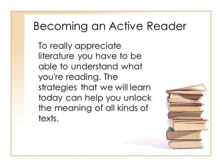 Becoming an Active Reader