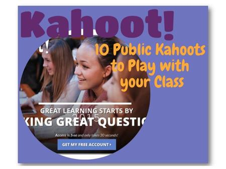 What is Kahoot? Kahoot is a game-based classroom response system Create and play quizzes, discussions and surveys using any device with a web browser.