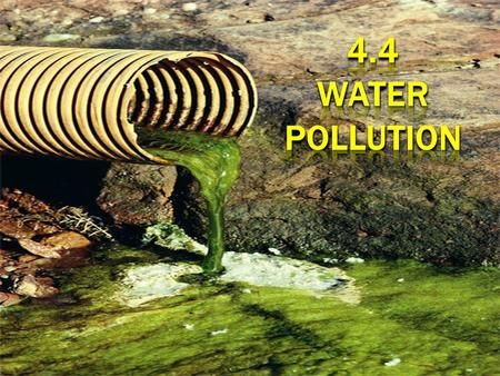 4.4 WATER POLLUTION.