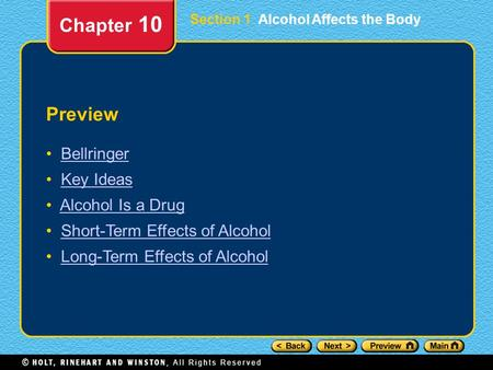 Chapter 10 Preview Bellringer Key Ideas Alcohol Is a Drug