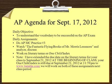 AP Agenda for Sept. 17, 2012 Daily Objective: To understand the vocabulary to be successful on the AP Exam Daily Assignments: Do AP MC Practice #3 Watch.
