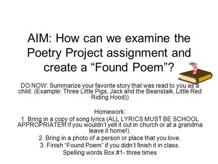 Creative Writing  Homework  Print out the lyrics to a chosen song