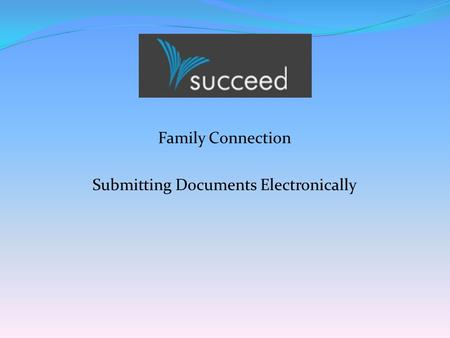 Family Connection Submitting Documents Electronically.