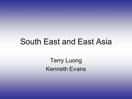 South East and East Asia