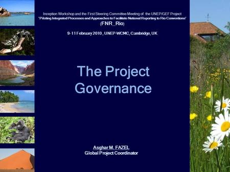 "The Project Governance Inception Workshop and the First Steering Committee Meeting of the UNEP/GEF Project ""Piloting Integrated Processes and Approaches."