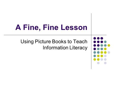 Using Picture Books to Teach Information Literacy