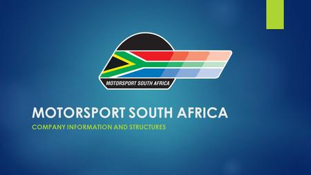 MOTORSPORT SOUTH AFRICA COMPANY INFORMATION AND STRUCTURES.