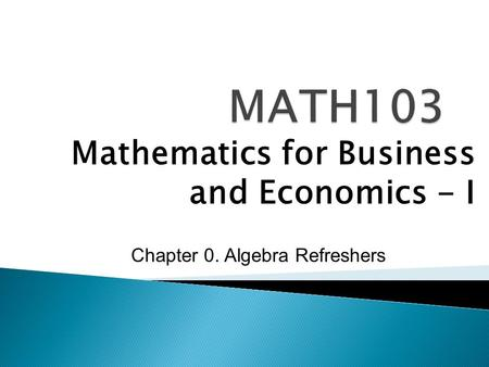 Mathematics for Business and Economics - I