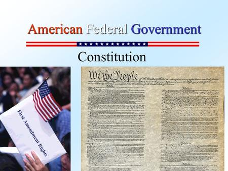 American Federal Government Constitution. Article 1: CONGRESS –Section 1 - all legislative powers to Congress –Section 2 - Choosing of Representatives.
