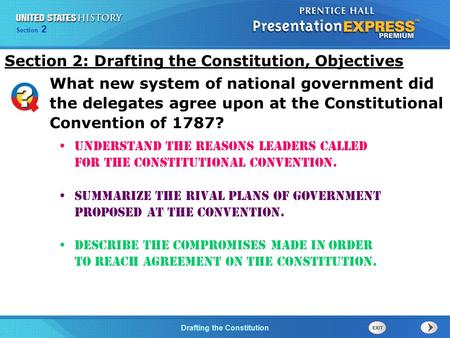 Chapter 25 Section 1 The Cold War Begins Section 2 Drafting the Constitution Understand the reasons leaders called for the Constitutional Convention. Summarize.