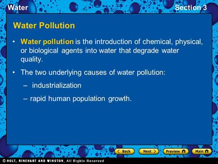 WaterSection 3 Water Pollution Water pollution is the introduction of chemical, physical, or biological agents into water that degrade water quality. The.