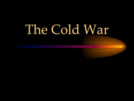 The Cold War. Beginning of the Cold War (1945-1948) The Yalta Conference and Soviet control of Eastern Europe.