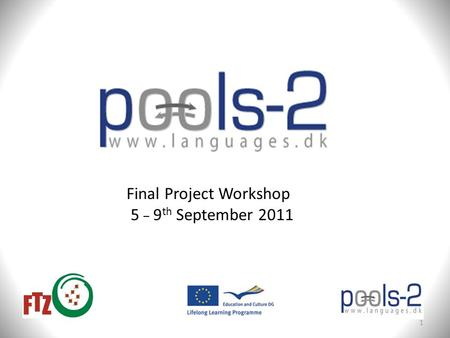 Final Project Workshop 5 _ 9 th September 2011 1.