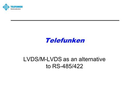 icoupler® and isopower ® isolation products ppt downloadtelefunken lvds m lvds as an alternative to rs 485 422