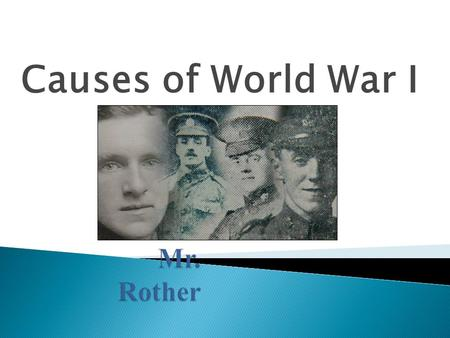 Causes of World War I. By the end of this lesson you will be able to identify the 5 major causes of World War I and understand how they contributed to.