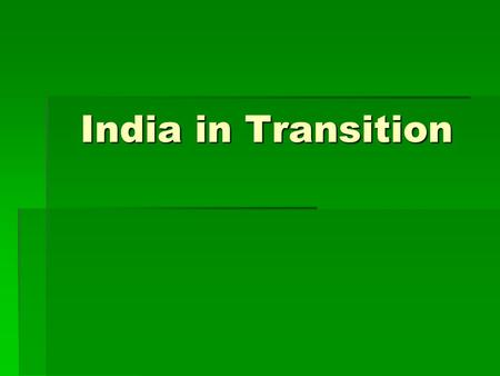 India in Transition. Population  Population(m) 1,095  Population growth ('01-05) 1.5%  Population growth ('01-05) 1.5%  Second most populous country.
