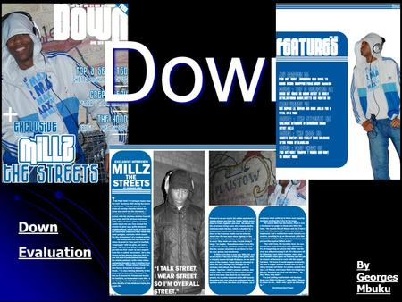 Down Down Evaluation By Georges Mbuku. DOWN MAGAZINE FRONT COVER.