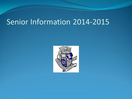 Senior Information 2014-2015. ACT Testing Take your ACT ASAP, if you have not previously done so. The school code for TCHS is 012 005. The following are.