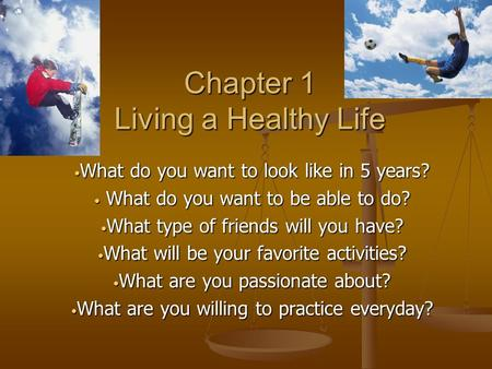 Chapter 1 Living a Healthy Life