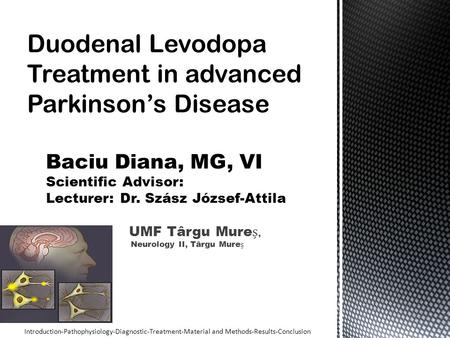 Duodenal Levodopa Treatment in advanced Parkinson's Disease