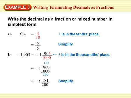 simplest form decimal  Fractions and Decimals 6.6. Writing a Fraction as a decimal ...