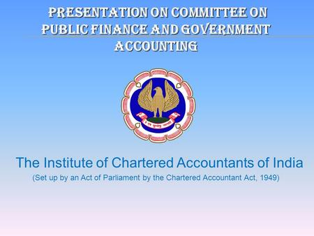 The Institute Of Chartered Accountants Of India Established By An