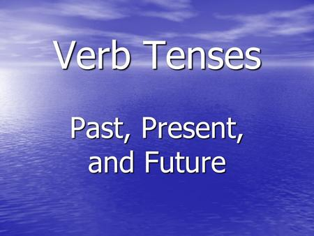 Verb tenses animated powerpoint presentation and worksheet by.