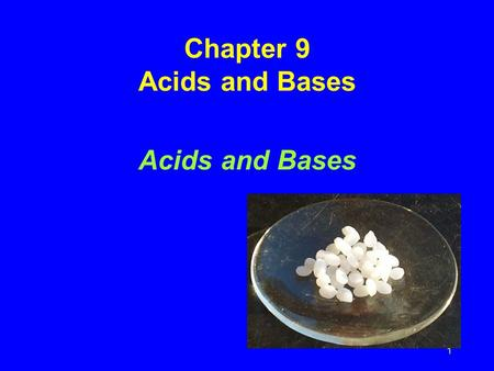 1 Chapter 9 Acids and Bases Acids and Bases. 2 Acids and Bases – What they do in water Acids produce H + in aqueous solutions water HCl H + (aq) + Cl.